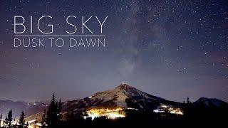 Big Sky: Dusk to Dawn