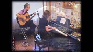 Hijo de la luna - (Piano & Guitar) -