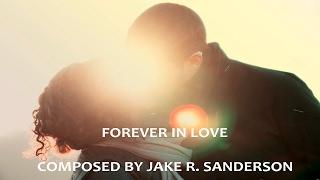 FOREVER IN LOVE | ORIGINAL COMPOSITION FOR STRING ENSEMBLE