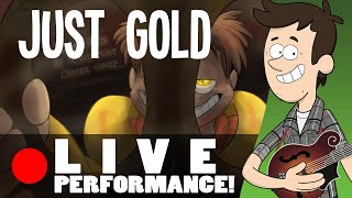 JUST GOLD - Live ACOUSTIC performance by MandoPony | FNAF