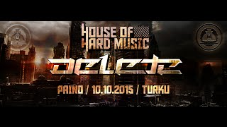 House of Hard Music Pres: DELETE