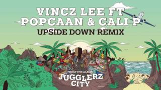VINCZ LEE ft POPCAAN & CALI P [JUGGLERZ CITY ALBUM 2016]