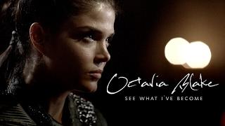 octavia blake || see what I've become [+4x03]
