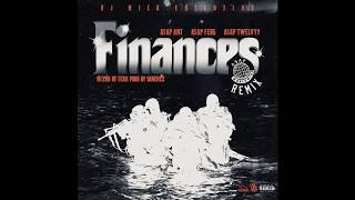 A$AP Ant -Finances [A$AP Mob Remix] (lyrics in the description )