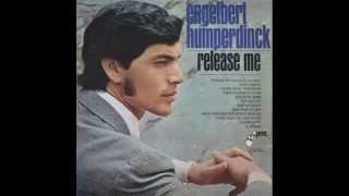 Engelbert Humperdinck Release Me