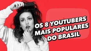 Os 8 youtubers mais populares do Brasil - TecMundo