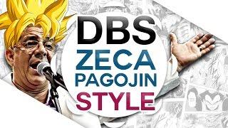 DRAGON BALL SUPER - ABERTURA 2 | VERSÃO PAGODE | PORTUGUÊS (DBS OPENING)