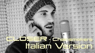 Closer - The Chainsmokers (Italian Version) by Giacomo Cascone feat Marco Talotta & Martina