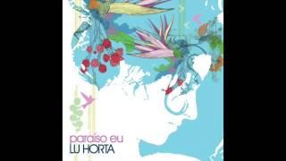 Lu Horta - O Ponto (Lu Horta / Edu Marin)
