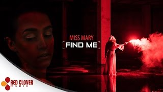 Miss Mary - Find Me (by Electric Pulse)