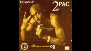 2Pac - 4. Wonder Why They Call U Bitch OG - All Eyez On Me Book II