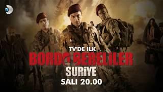 Bordo Bereliler Suriye 12/09/2017 (SALI) Saat:20:00 de Kanal-D Ekranlarında