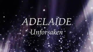 Adelaide - Unforsaken (Lyric Video)
