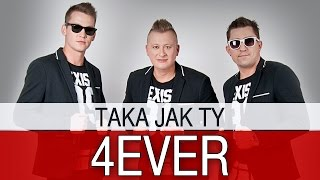 4ever - Taka jak Ty (Official Video)