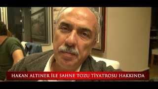 Hakan Altıner'den Sahne Tozu Öğrencilerine Bir Mesaj...