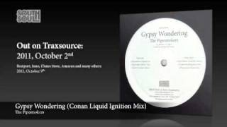The Pipesmokers - Gypsy Wondering (Conan Liquid Ignition Mix)