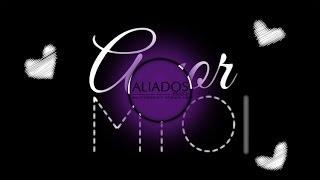 Aliados - Amor Mío (Lyric Video) | aliadosbrasil.blogspot.com