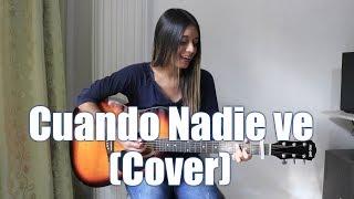 Morat - Cuando Nadie Ve (Cover) Mafe Gonzalez