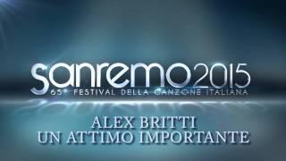 ALEX BRITTI - Un attimo importante [SANREMO 2015] PIANO COVER