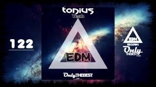 TONIUS - YEAH #122 EDM electronic dance music records 2015