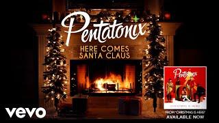 [Yule Log Audio] Here Comes Santa Claus - Pentatonix