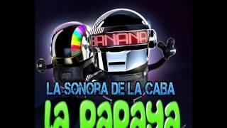 La Sonora De La CABA La Papaya