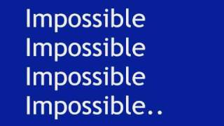 Shontelle - Impossible (with lyrics)
