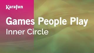 Karaoke Games People Play - Inner Circle *