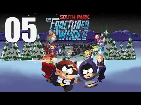 South Park: The Fractured But Whole  - Let's Play Part 5: Exploring South Park