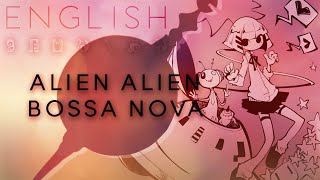 Alien Alien -Bossa Nova arrange- english ver. 【Oktavia】エイリアンエイリアン-Bossa Nova Arrange-