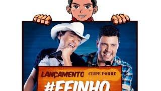 EDSON E VINICIUS #FEINHO (Clipe pobre)