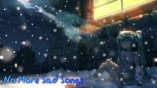 Nightcore - No More Sad Songs