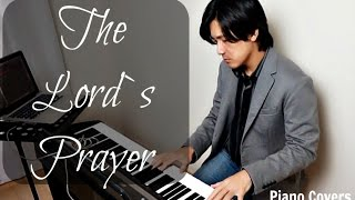The Lord`s Prayer by Bishop Patrick Buzon, SDB - Piano Covers