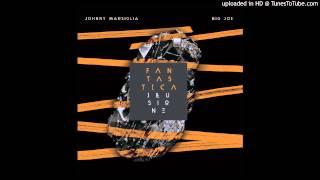 Johnny Marsiglia & Big Joe - Tutte le volte feat. Pat Cosmo