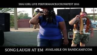 SHAI GIRL Live Performance@Crunkfest 2016