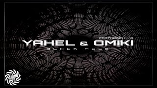 Yahel & Omiki Ft Liya -  Black Hole  (PREVIEW)