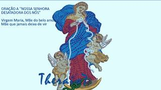 ORAÇÃO A NOSSA SENHORA DESATADORA DOS NÓS   theraio7       4151 todos