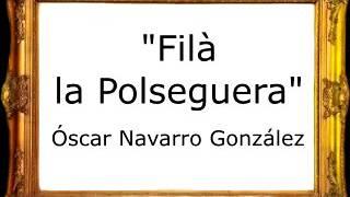Filà la Polseguera - Óscar Navarro González [Marcha Cristiana]