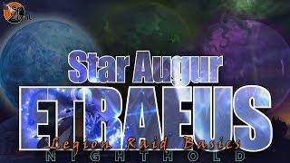 Star Augur Etraeus: Two Minute Tips | Normal/Heroic | Legion Raid Basics