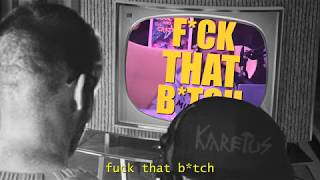 Karetus x Rui Veloso - #FuckThatBitch