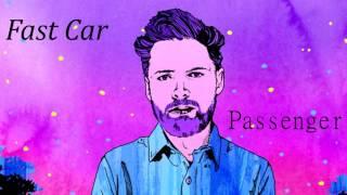 Fast Car - Passenger (Audio)