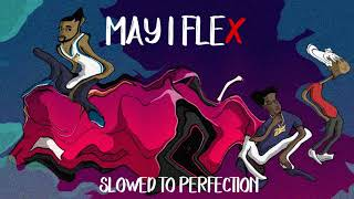 Black Bag LA & Momoh Cobain - MAY I FLEX Feat. XXXTENTACION ( SLOWED TO PERFECTION )
