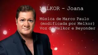 MELKOR - Joana (Cover de Marco Paulo)
