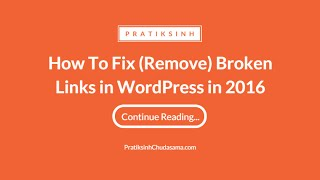 How to Fix (or remove) Broken Links in WordPress by Broken Link Checker width=