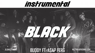 Buddy - Black ft. A$AP Ferg (INSTRUMENTAL) *reprod*