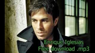 Enrique Iglesias - Bailando [MP3 Download]