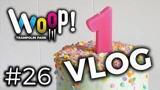 WOOP! VLOG #26 - 1. Rojstni dan WOOP! (SPECIAL EDITION)