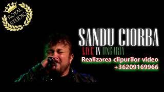 Sandu Ciorba - LIVE SOUND Track2 (KÖMLŐ - UNGARIA) 2018