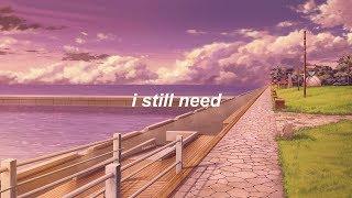 I Still Need - Miso [ENG] ☆彡