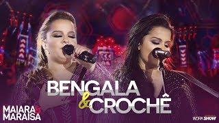 Maiara e Maraisa – Bengala e Crochê - DVD Ao Vivo Em Campo Grande